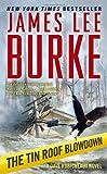 The Tin Roof Blowdown: A Dave Robicheaux Novel (Dave Robicheaux Mysteries)