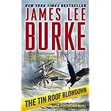 The Tin Roof Blowdown: A Dave Robicheaux Novel (Dave Robicheaux Mysteries) ~ James Lee Burke