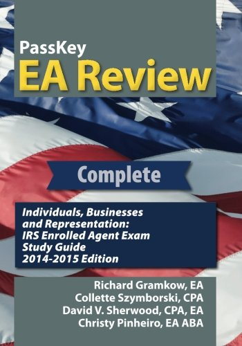 Passkey Ea Review Complete: Individuals, Businesses, And Representation: Irs Enrolled Agent Exam Study Guide 2014-2015 Edition front-23519