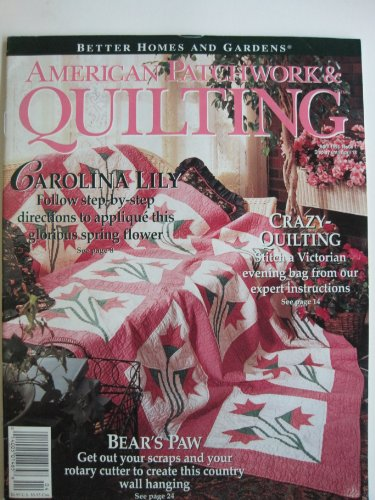 Better Homes And Gardens American Patchwork Quilting Magazine April 1994 Issue 7 Volume 2 No