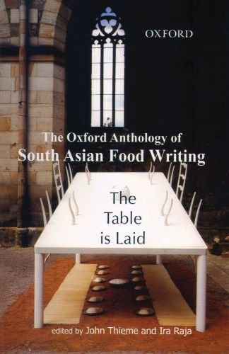 The Table is Laid: The Oxford Anthology of South Asian...