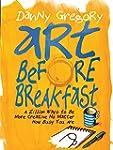 Art Before Breakfast: A Zillion Ways...