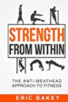 Strength From Within: The Anti-Meathe...