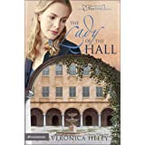 The Lady of the Hall (The Eden Hall Series, Book 2) ~ Veronica Heley