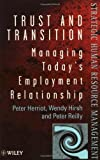 img - for Trust and Transition: Managing Today's Employment Relationship (Wiley Series in Strategic HRM) book / textbook / text book