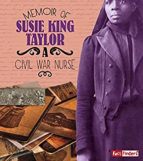 Book Cover: Memoir of Susie King Taylor: A Civil War Nurse