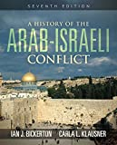 A History of the Arab-Israeli Conflict (2 downloads) (7th Edition)