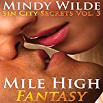Mile High Fantasy: Sin City Secrets, Vol. 3 | Mindy Wilde