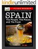 Spain Plane Reader -  Get Excited About Your Upcoming Trip to Spain: Stories about the People, Places, and Eats of Spain (GoNomad Plane Readers Book 6)