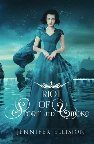 Riot of Storm and Smoke (Threats of Sky and Sea) (Volume 2)