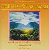 Lemuria Ashamah - CD: Musik zur Aluah-Trance-Massage aus Lemuria - Dietrich von Oppeln-Bronikowski