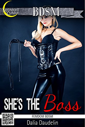 FEMDOM EROTICA: She's the Boss (Femdom BDSM) PDF