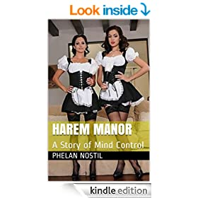 Harem Manor: A Story of Mind Control