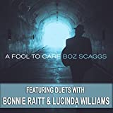 Boz Scaggs - 'A Fool To Care'