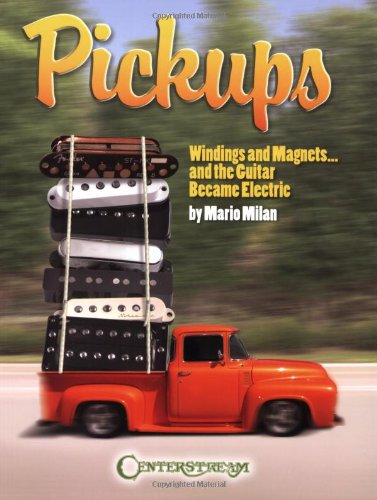 Pickups Windings And Magnets...And The Guitar Became Electric