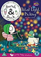 Sarah and Duck - Petal Light Picking and Other Stories