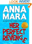 Her Perfect Revenge (a laugh-out-loud...