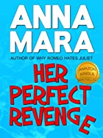 Her Perfect Revenge (Romantic Comedy)