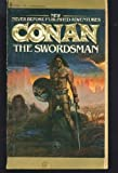 The Swordsman (The Authorized New Adventures of Robert E. Howard's Conan, Book 1) (0553120182) by De Camp, L. Sprague