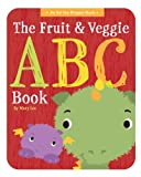 The Fruit and Veggie ABC Book (An Ed the Dragon Book) Mary Lee