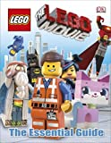 The LEGO® Movie The Essential Guide (Lego Film Tie in)