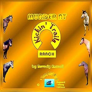 Murder at Kickin' Trail Ranch Audiobook