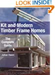 Kit and Modern Timber Frame Homes: A...