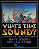 img - for What's That Sound?: An Introduction to Rock and Its History (Fourth Edition) book / textbook / text book