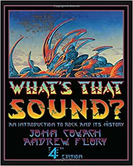 What's That Sound?: An Introduction to Rock and Its History (Fourth
