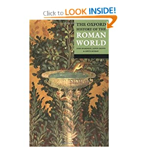 The Oxford History of the Roman World by John Boardman, Jasper Griffin and Oswyn Murray