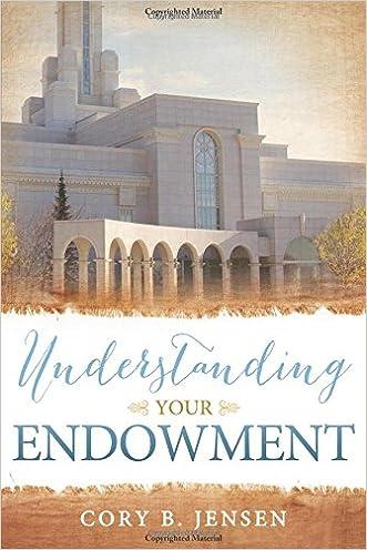 Understanding Your Endowment written by Cory Jensen