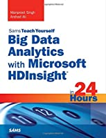 Sams Teach Yourself Big Data Analytics with Microsoft HDInsight in 24 Hours Front Cover