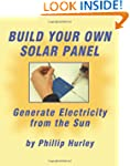 Build Your Own Solar Panel: Generate...