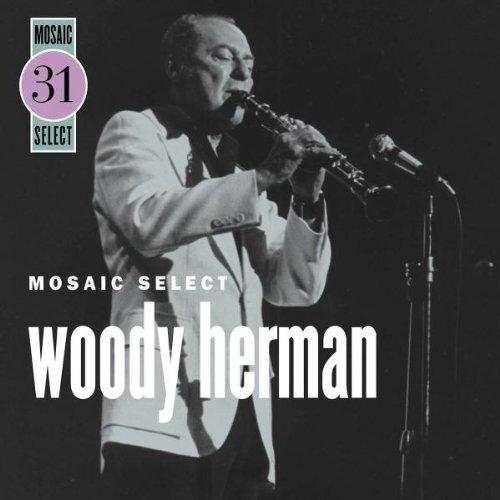 Woody Herman - Mosaic Select (Disc 3) - Zortam Music