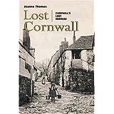 Lost Cornwallby Joanna Thomas