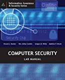 img - for Computer Security Lab Manual (Information Assurance & Security) by Vincent Nestler (2005-06-22) book / textbook / text book