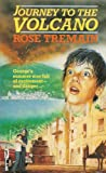 Journey to the Volcano (Piper) (0330293605) by Tremain, Rose