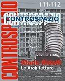 Controspazio (2005) vol. 111-112: Mario Ridolfi. Le architetture