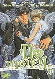 No money, (Okane ga nai) Tome 5