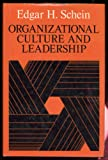Organizational Culture and Leadership: A Dynamic View (A Joint publication in the Jossey-Bass management series and the Jossey-Bass social and behavioral science series)
