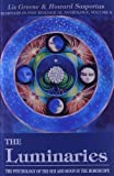 The Luminaries: The Psychology of the Sun and Moon in the Horoscope (Seminars in Psychological Astrology) (0877287503) by Greene, Liz