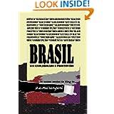 BRASIL - 513 anos,drogado e prostituÍdo (Portuguese Edition)