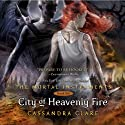 City of Heavenly Fire: The Mortal Instruments, Book 6 (       UNABRIDGED) by Cassandra Clare Narrated by To Be Announced