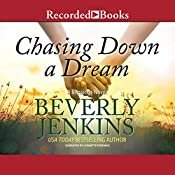 Chasing Down a Dream: A Blessings Novel, Book 8 | [Beverly Jenkins]
