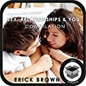 Sex, Relationships, and You: Hypnosis Super Pack  by Erick Brown