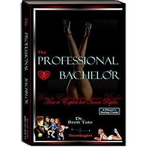 Ex Back, Girl Friend, Boy Friend, Relationship, Save married Life, Divorce, Marriage, Love, Romance, Interpersonal Relations, Online Dating, The Professional Bachelor Dating Guide - How to Exploit Her Inner Psycho [Paperback]