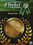 Melody Bober A Perfect 10, Bk 2: 10 Winning Solos in 10 Styles