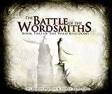 The Battle of the Wordsmiths (Wild Kingdoms)