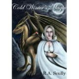 Cold Winter's Magic (Silvinesh Series) ~ Rodney Scully