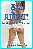img - for Ass Alert! Ten First Anal Sex Erotica Stories book / textbook / text book
